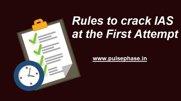 rules-to-crack-ias-at-the-first-attempt